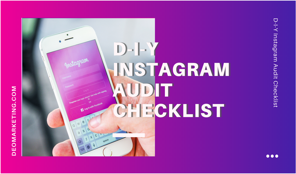 DIY instagram audit by DEO